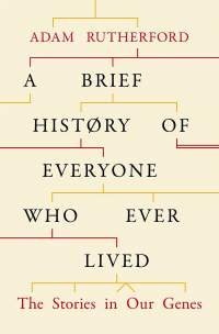 A Brief History of Everyone Who Ever Lived || Adam Rutherford || 13.09.2016