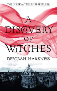 Discovery of Witches || Deborah Harkness || No. 2