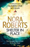 Shelter in Place || Nora Roberts || Out 29.05.18