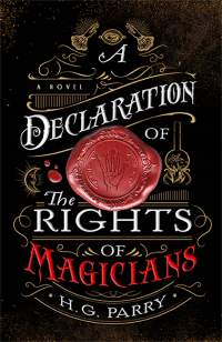 A Declaration of the Rights of Magicians || H.G. Parry