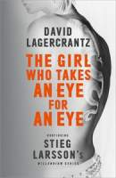 The Girl Who Takes an Eye for an Eye || David Lagercrantz || No 3