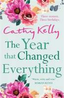 The Year that Changed Everything || Cathy Kelly || No 2