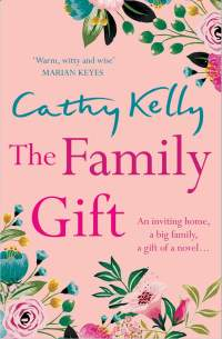 The Family Gift || Cathy Kelly || Out 15.10.2019