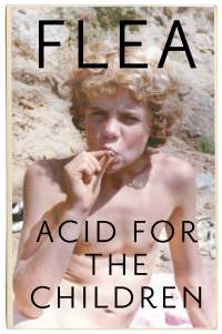 Acid for the Children || FLEA || Out 05.11.2019