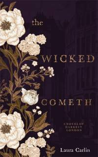 The Wicked Cometh || Laura Carlin || RRP: $34.99