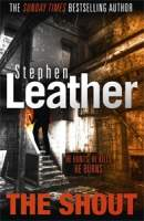 The Shout || Stephen Leather