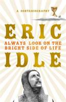 Always Look on the Bright Side of Life || Eric Idle