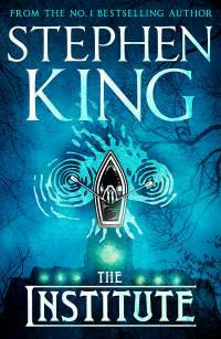 The Institute || Stephen King || Out Now