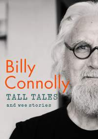 Tall Tales and Wee Stories || Billy Connolly || Out 15.10.2019