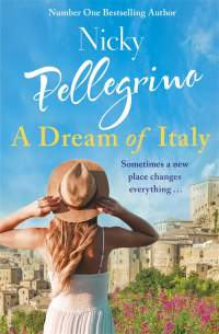 A Dream of Italy || Nicky Pellegrino || No. 1