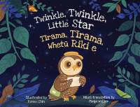 Twinkle Twinkle Little Star/Tīrama Tīrama Whetū Riki e || Renee Chin || Out Now