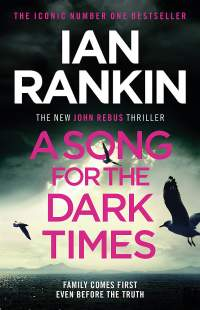 A Song for the Dark Times || Ian Rankin || No.4