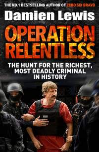 Operation Relentless||Damien Lewis