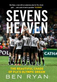 Sevens Heaven || Ben Ryan || Out 29.05.18