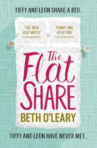 The Flatshare || Beth O'Leary || Out 23.04.19