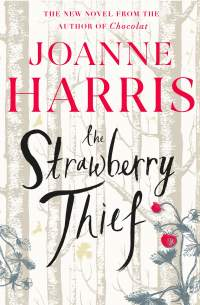The Strawberry Thief || Joanne Harris || No. 4