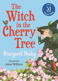 The Witch in the Cherry Tree || Margaret Mahy